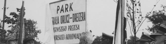 Zdjęcie do artykułu: Otwarcie Parku im. gen. Gustawa Orlicz-Dreszera